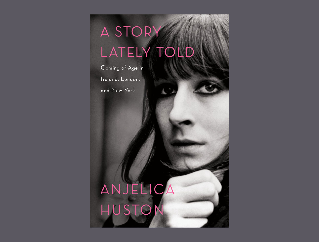 A memoir by Anjelica Huston | Necessary Read | Violet Must